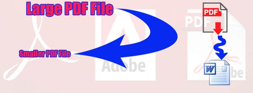 How to reduce PDF file size and transform into word doc or docx files